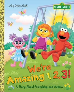 Cover of We're Amazing 1,2,3! A Story About Friendship and Autism